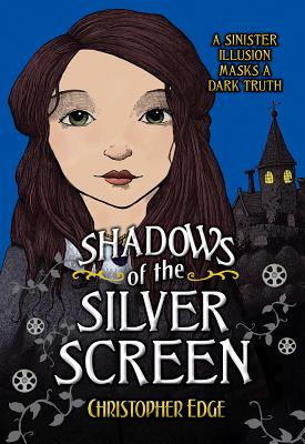 Shadows of the Silver Screen By Edge, Christopher