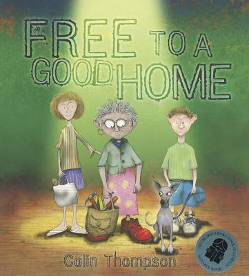 Free to a Good Home By Thompson, Colin